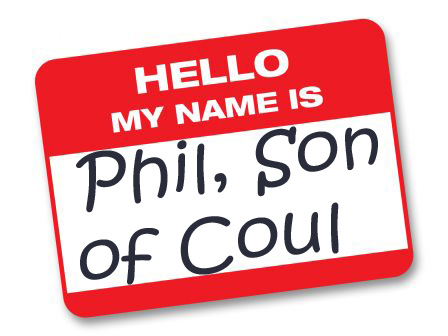hello_my_name_is_phil_son_of_coul_by_skaramine-d51293h